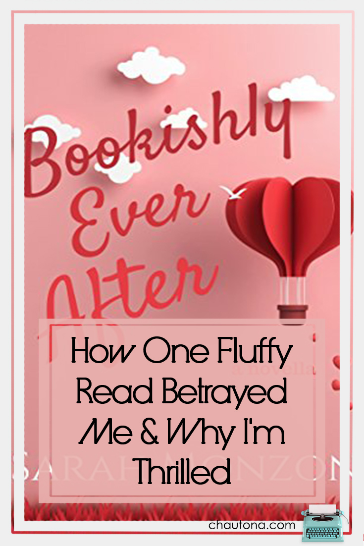 How One Fluffy Read Betrayed Me & Why I'm Thrilled