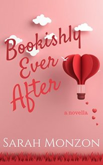 Bookishly Ever After by Sarah Monzon