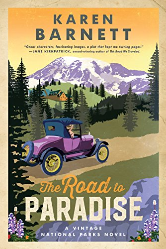 Road to Paradise- by Karen Barnett