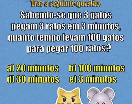 Sabendo-se que 3 gatos pegam 3 ratos em 3 minutos, quanto tempo levam 100 gatos para pegar 100 ratos