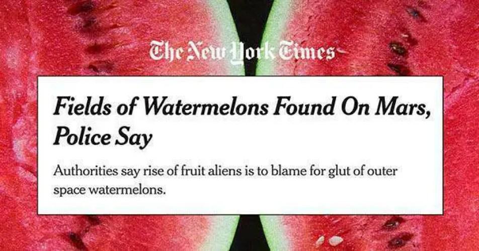 New York Times publica e exclui artigo afirmando que melancias foram encontradas em Marte.