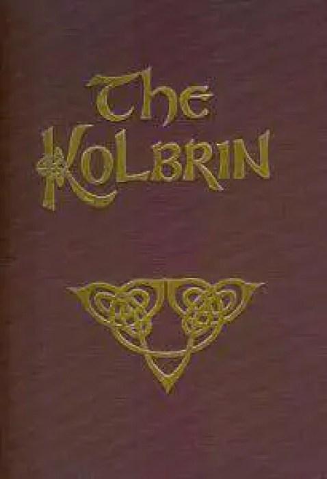 Diz-se que a Bíblia de Kolbrin foi descoberta no século 12 na Inglaterra, mais já que parece não existir nenhum manuscrito original, alguns duvidam de sua autenticidade.