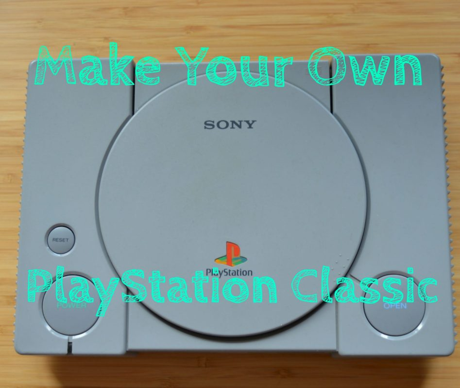 Make your own PlayStation Classic console | Cheaper Gamer
