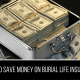 How to save money on burial life insurance