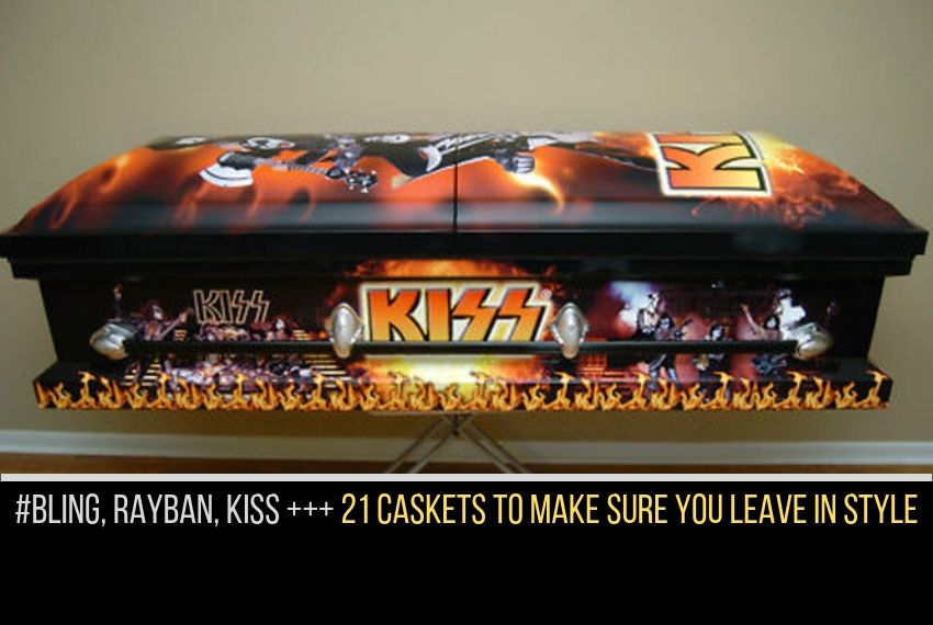KISS, BLING, RAYBAN - 21 CRAZY, CREATIVE, FUNNY CASKETS - IDEAS FOR FINAL WISHES