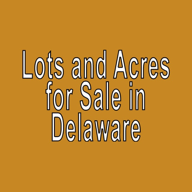 Buy Cheap Land in Delaware