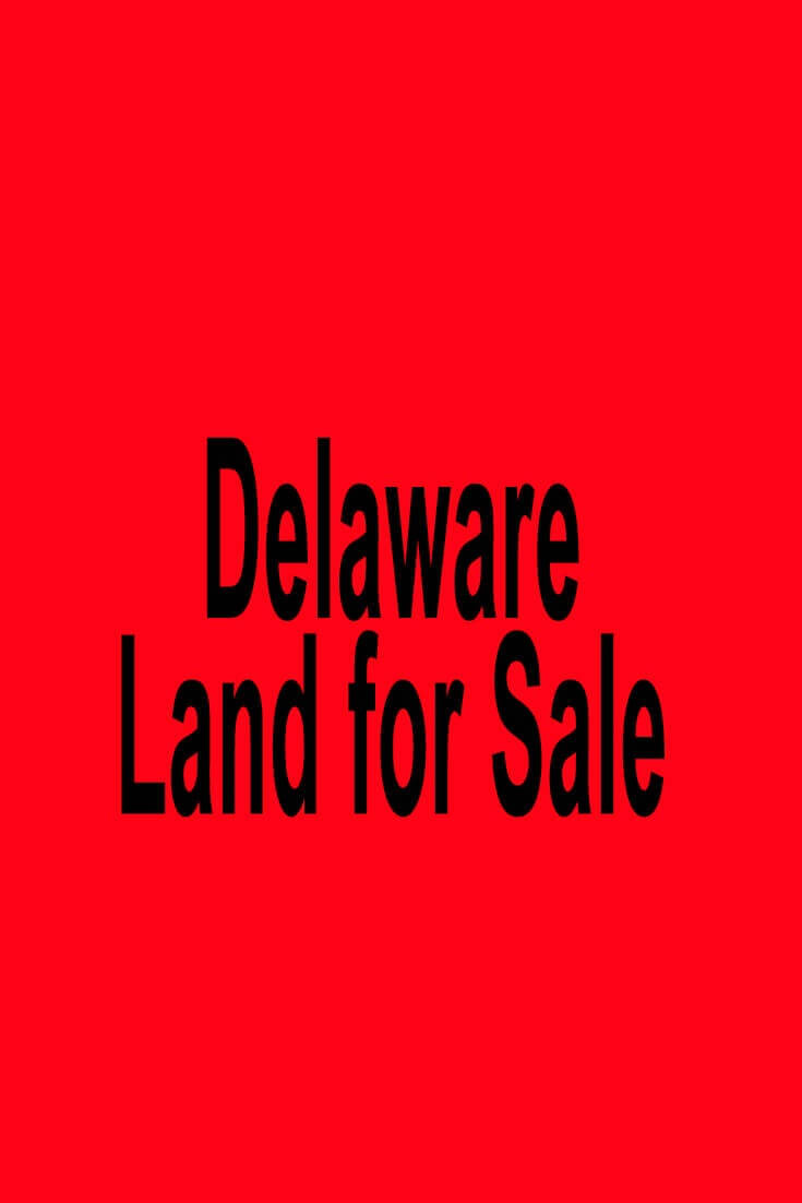 Delaware Land for Sale