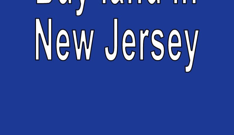 Land-for-sale-in-New-Jersey-Search-real-estate-land-for-sale-in-New-Jersey-Buy-cheap-land-for-sale-in-New-Jersey-N.J.