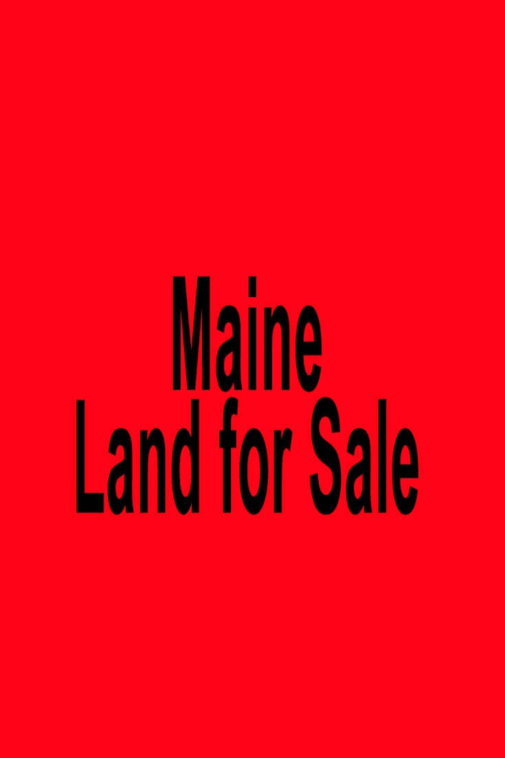 Maine Land for Sale