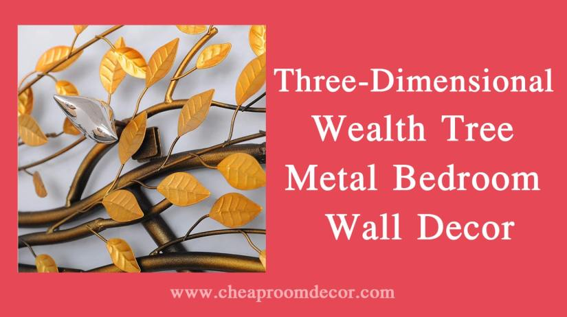 5. Three-Dimensional Wealth Tree Metal Bedroom Wall Decor Decorative Items For Bedroom Walls