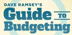 Dave Ramsey - Guide to Budgeting