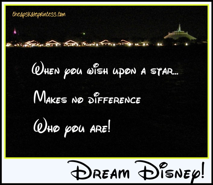 When you wish upon a star, Disney wish upon a star. dream Disney