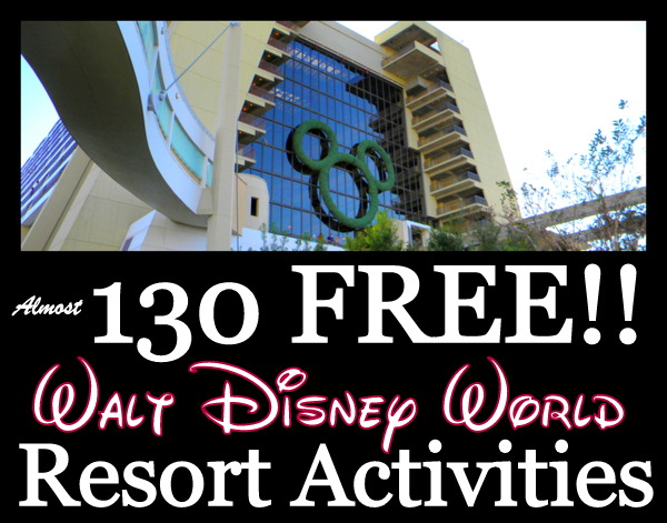 130 Free Disney World Activities