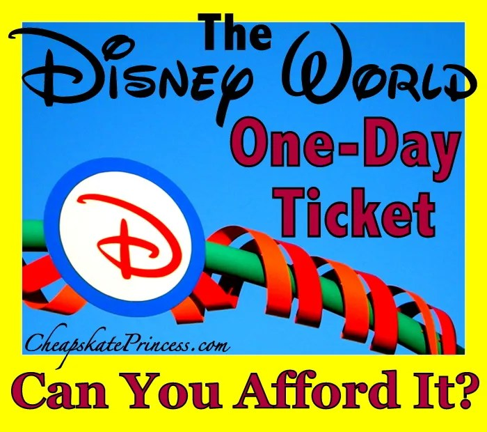 Disney World one day ticket price