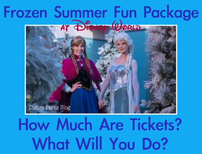 cost of tickets for Frozen Summer Fun Premium package