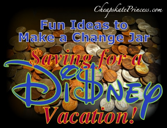 make a Disneyland change jar