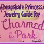 Disney's Charmed in the Park Jewelry: A Cheapskate Princess Guide
