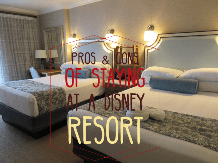 pros and cons of staying at a Disney Resort