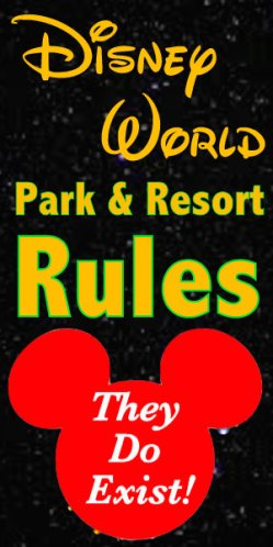 Park and resort rules for a Disney World vacation
