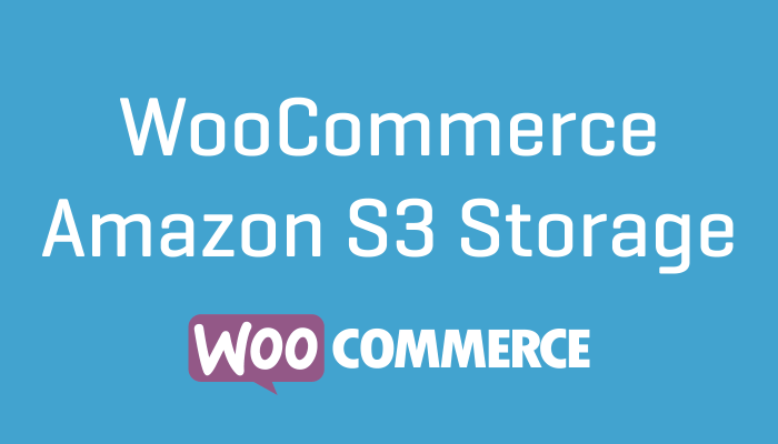 WooCommerce Amazon s3 Storage Plugin Extension Wordpress