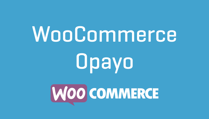 WooCommerce Opayo ( Formerly SagePay )