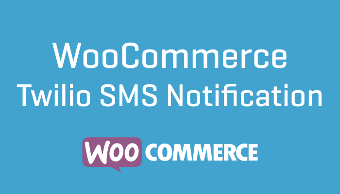 WooCommerce Twilio SMS Notification
