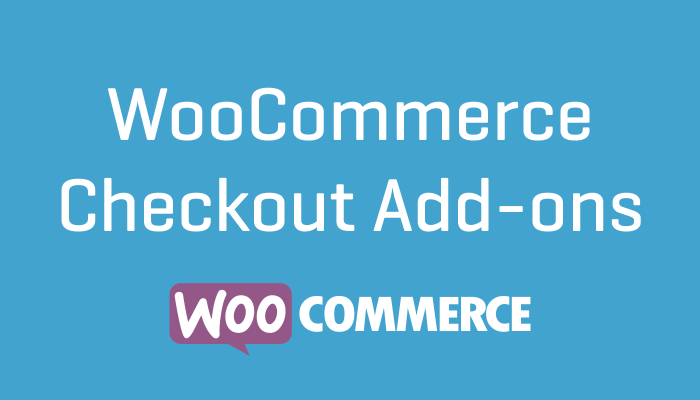 WooCommerce Checkout Add-ons