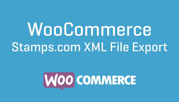 WooCommerce Stamps.com XML File Export