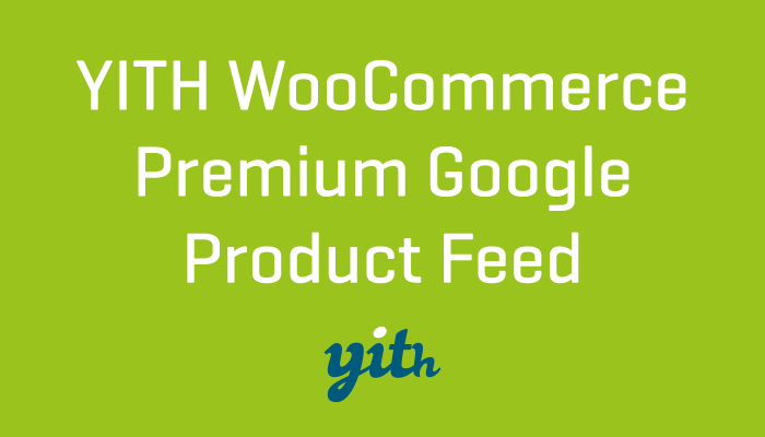 YITH WooCommerce Premium Google Product feed