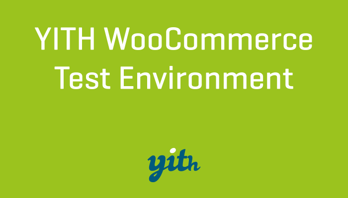 YITH WooCommerce Test Environment