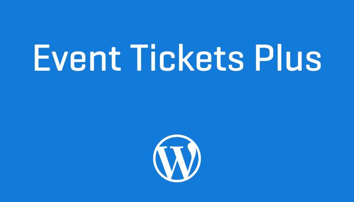 Wordpress Event Tickets Plus