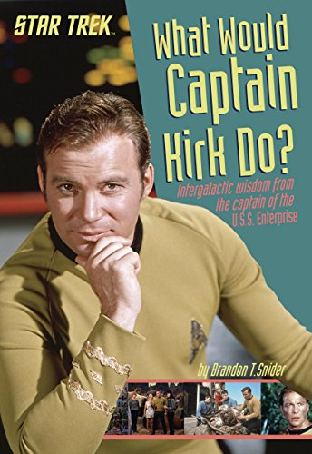 What Would Captain Kirk Do