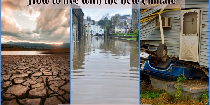 How to live with the new Climate