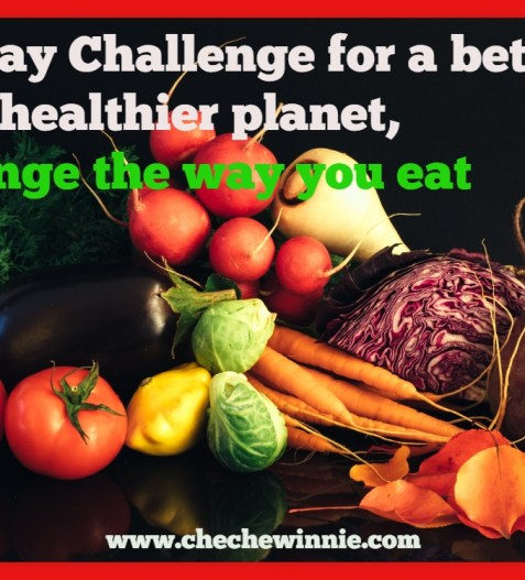 30 Day Challengefor a better and healthier planet, Change the way you eat