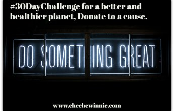 #30DayChallengefor a better and healthier planet, Donate to a cause.