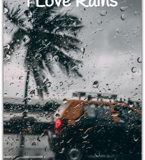 I Love Rains