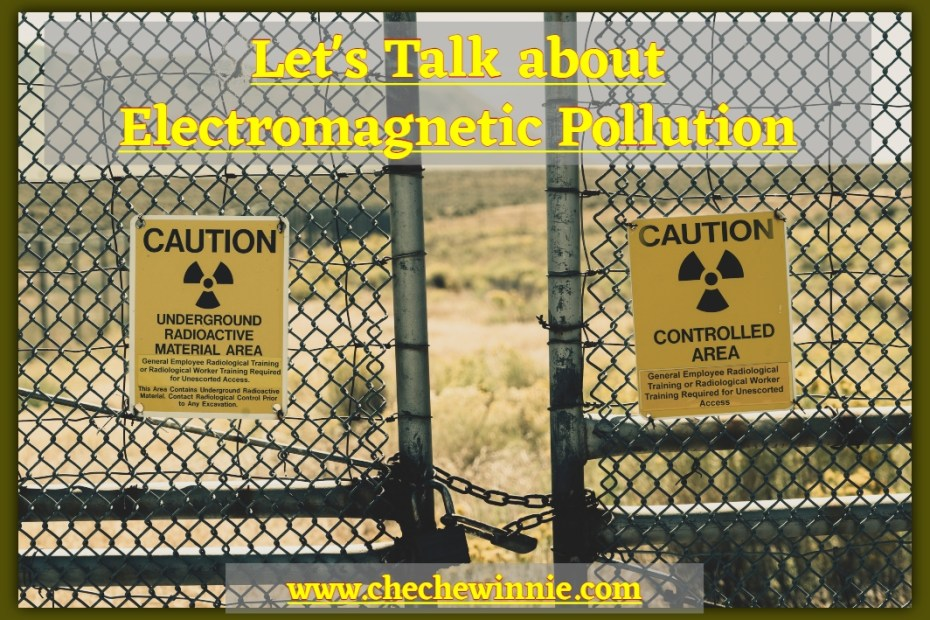 Let's Talk about Electromagnetic Pollution