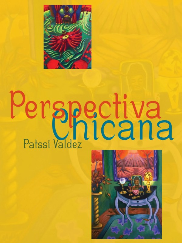 Chicana Perspectiva hispanic art exhibit featuring art by Patssi Valdez from Cheech Marin's collection