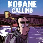 Kobane Calling-The first trip