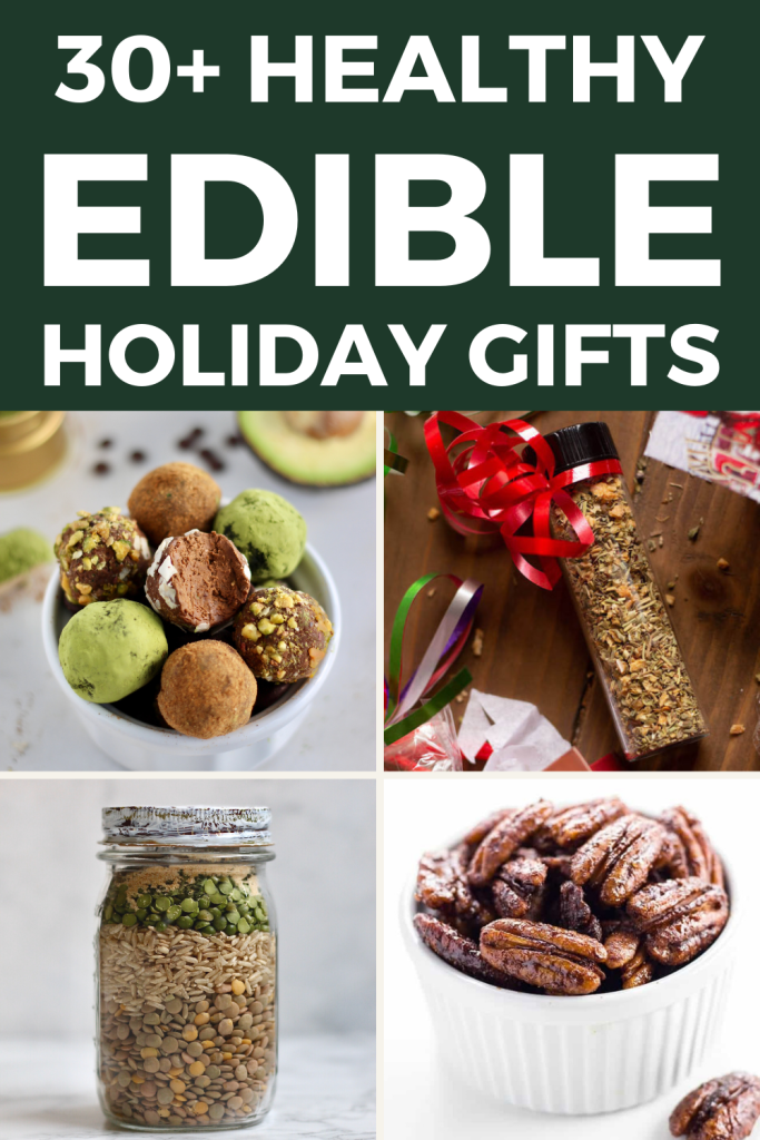 Looking for ideas for healthy homemade edible gifts to give this holiday? From dry soup mix to healthier chocolate truffles— I've rounded up 30+ delicious and healthy homemade, edible recipes to give to family,  friends, and neighbors. #HealthyHolidays #EasyRecipes #RoundUp #HealthyFoodBlogger #Desserts #EdibleGifts #GiftIdeas #MasonJar