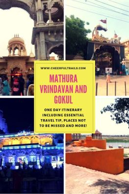 Check out the itinerary including all the important pilgrimage sites and places to visit in Mathura Vrindavan and Gokul Dham.