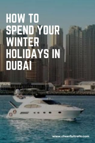 Dubai has so many fun activities and events during winters. Here's an ultimate list of things you could do in Dubai during Winters