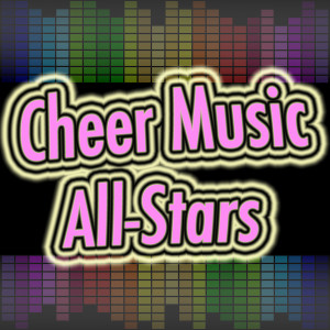 Custom Cheer Music from Cheer Music All-Stars.