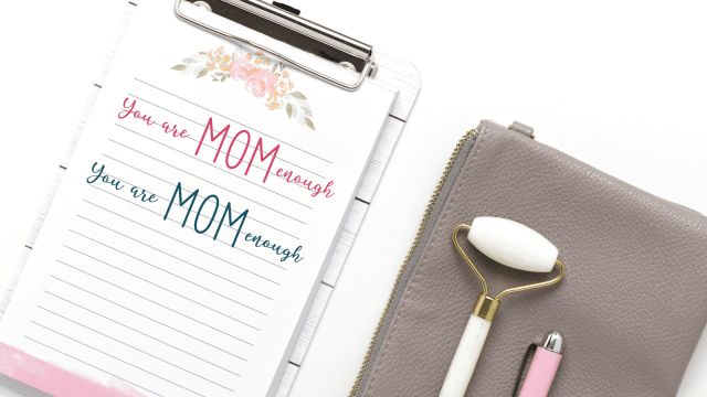 positive self affirmations for moms - You are mom enough