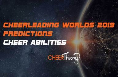 Cheer-Abilities-Cheerleading-Worlds-2019-Predictions