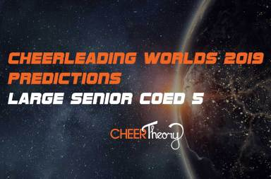 LSC5-Cheerleading-Worlds-2019-Predictions