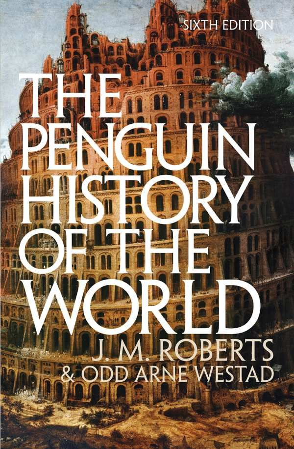 book cover - text the penguin history of the world j.m. roberts & odd arne westad