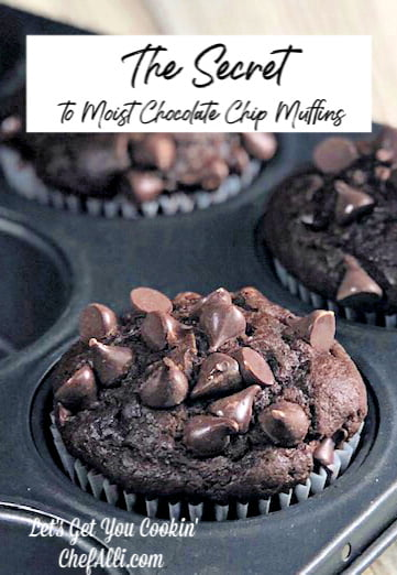The Secret to making Moist Chocolate Chocolate-Chips Muffins is found in this recipe.