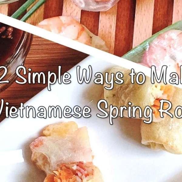 越南春卷兩食