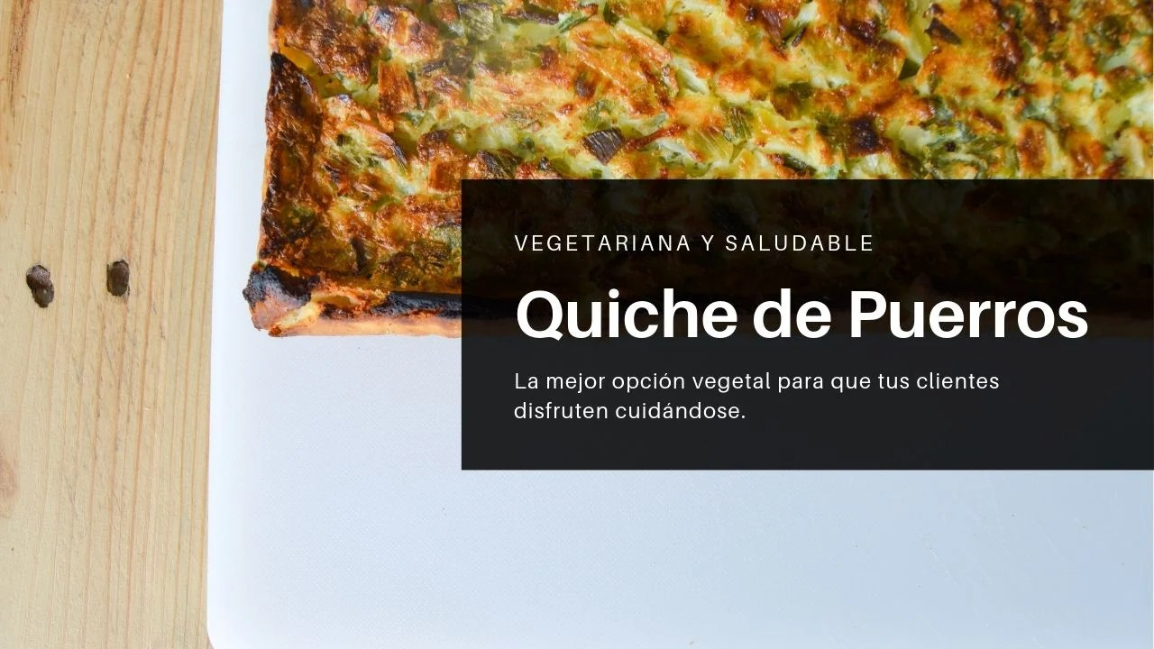 Quiches de puerros, vegetarianas y saludables